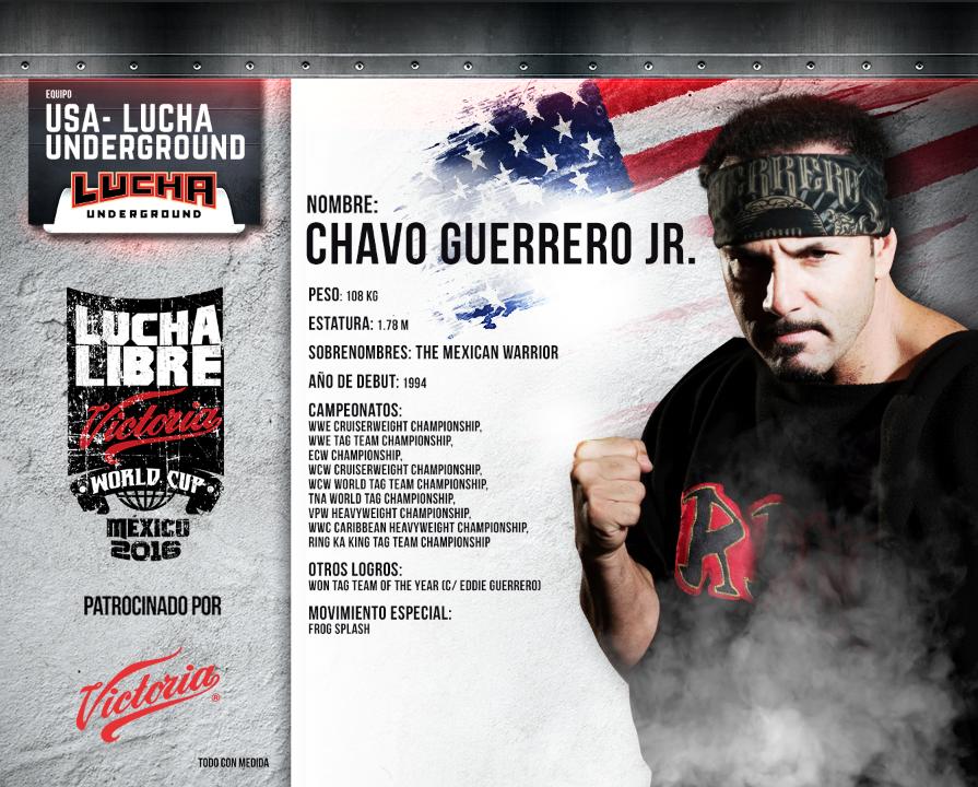 CHAVO GUERRERO JR - Lucha Libre Victoria World Cup 2016