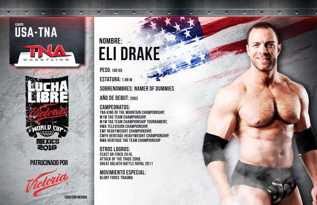 ELI DRAKE - Lucha Libre Victoria World Cup 2016