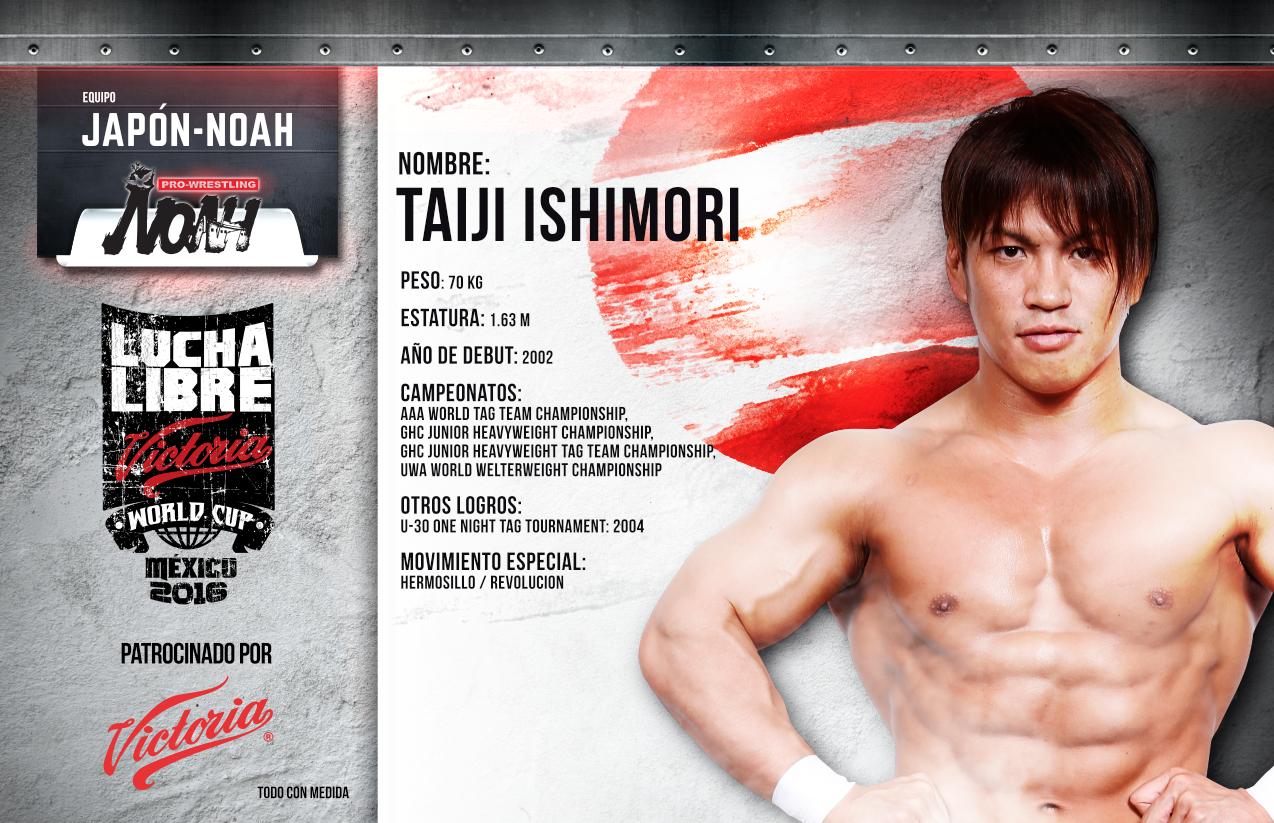 TAIJI ISHIMORI - Lucha Libre Victoria World Cup 2016