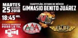 AAA vs ELITE en Cuautitlán – Diciembre 2018